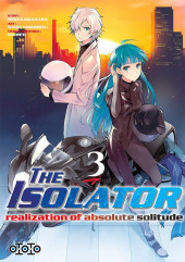 Isolator (The) - Realization of absolute solitude -3- Tome 3