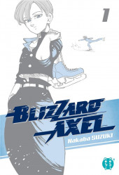 Blizzard Axel -1- Tome 1