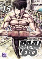 Riku-do - La rage aux poings -15- Tome 15