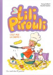 Lili Pirouli -5- C'est moi la cheffe !