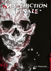 Malédiction Finale -6- Tome 6