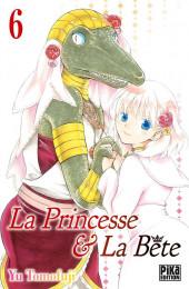 La princesse & La Bête -6- Tome 6