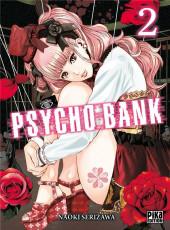 Psycho Bank -2- Tome 2