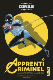 Apprenti Criminel (Détective Conan présente) -2- Tome 2