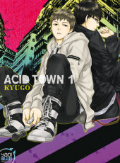 Acid Town -1- Tome 1