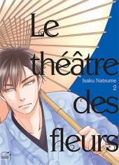 Le théâtre des fleurs -2- Tome 2