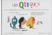 Les qui Quoi -6- Les Qui Quoi et le petit chaperon jaune avec des bandes réfléchissantes pour qu'on la voit dans la nuit