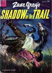 Four Color Comics (Dell - 1942) -604- Zane Grey's Shadow on the Trail