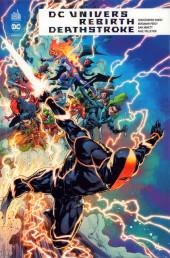 DC Univers Rebirth : Deathstroke - Deathstroke