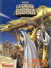 La sacra bibbia -1- il Messia la vita di Gesù