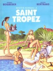 Rester normal -2- Rester normal à Saint Tropez