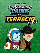 Laink et Terracid (Les aventures de) -2- Tome 2