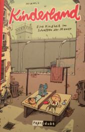 Kinderland (en allemand) - Eine Kind heit im Schatten der Mauer