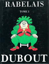 (AUT) Dubout - Rabelais Tome I