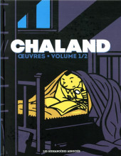 Chaland Oeuvres -1- Œuvres - volume 1/2