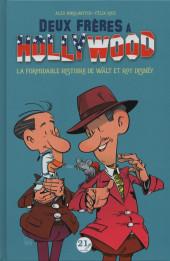 Deux frères à Hollywood - Deux frères à Hollywood - La Formidable Histoire de Walt et Roy Disney