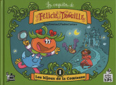 Enquêtes de Félicie Trouille (les) -1- Les bijoux de la comtesse