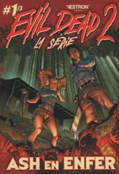 Evil Dead 2 - La Série -1- Ash en Enfer