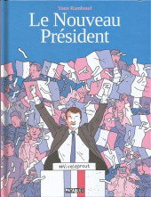 Le nouveau Président - Le Nouveau Président