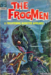 Frogmen (The) (1962) -11- A Frightening Monster Appears!