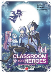 Classroom for Heroes -4- Tome 4