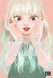 To Your Eternity -10- Tome 10