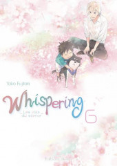 Whispering, les voix du silence -6- Tome 6