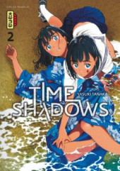Time Shadows -2- Tome 2