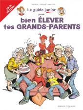 Les guides Junior -21- Pour bien élever tes grands-parents