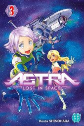 Astra - Lost in Space -3- Tome 3