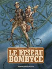Le réseau Bombyce - Tome INTa2019