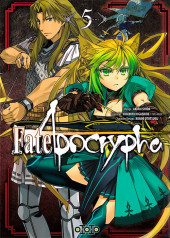 Fate/Apocrypha -5- Tome 5