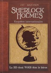 Sherlock Holmes - La BD dont vous êtes le héros -6- Enquêtes internationales