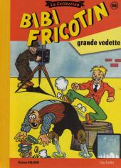 Bibi Fricotin (Hachette - la collection) -106- Bibi Fricotin grande vedette