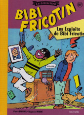 Bibi Fricotin (Hachette - la collection) -107- Les exploits de Bibi Fricotin