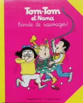 Tom-Tom et Nana -6- Bande de sauvages !