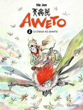Aweto -1- La chasse est ouverte