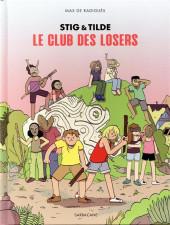 Stig & Tilde -3- Le club des losers