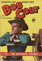 Bob Colt (1950) -6- The Mysterious Visitors !