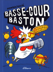 Basse-cour baston