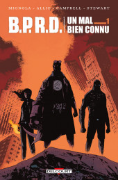 B.P.R.D. : Un mal bien connu -1- Tome 1