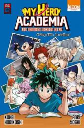 My Hero Academia -R02- Les Dossiers secrets de UA - 2 - Camp d'été, les coulisses