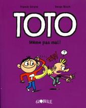 Toto -3- Même pas mal !