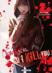 I love you, so I kill you -7- Tome 7