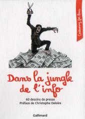 Cartooning for Peace - Dans la jungle de l'info