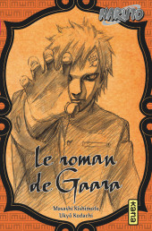 Naruto (Roman) - Le roman de Gaara