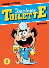 Docteur Toilette -1- Tome 1