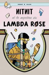 Tintin - Pastiches, parodies & pirates - Nitnit et le mystère du Lambda Rose