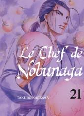 Le chef de Nobunaga -21- Tome 21