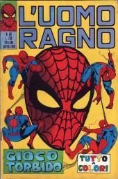 L'uomo Ragno V1 (Editoriale Corno - 1970)  -60- Gioco Torbido